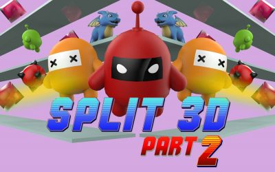 Split 3D PART 2 – Time to Split AGAIN!